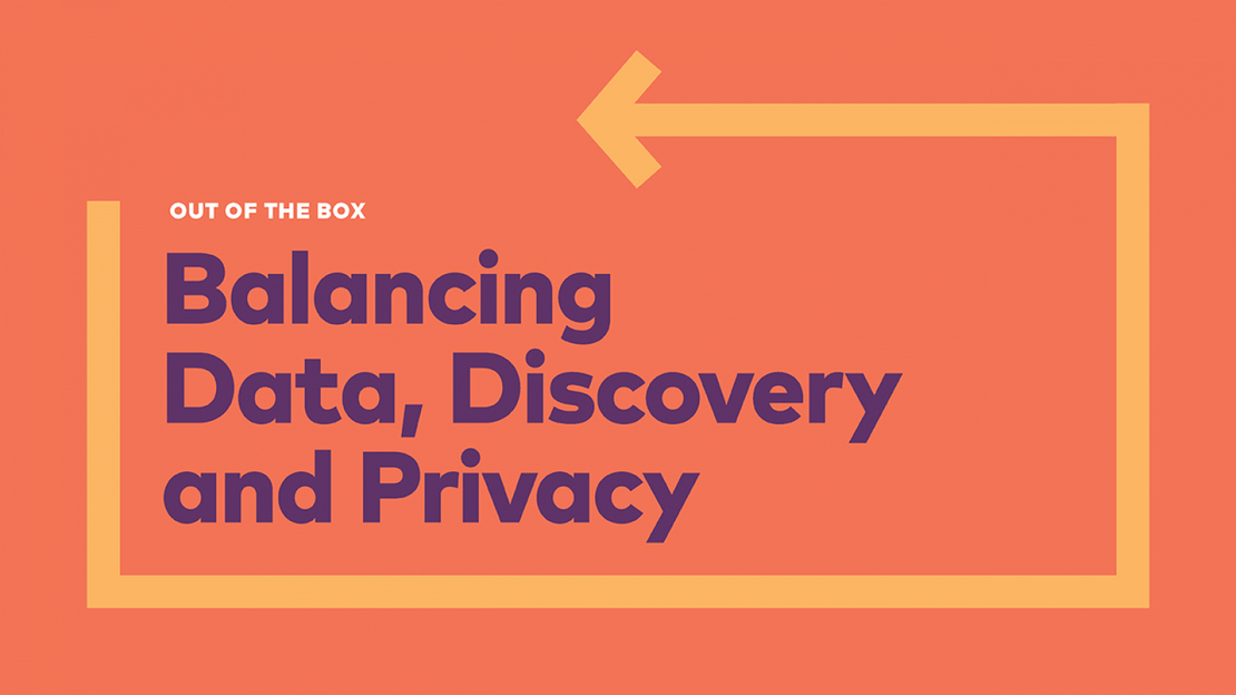 Balancing data discovery and privacy